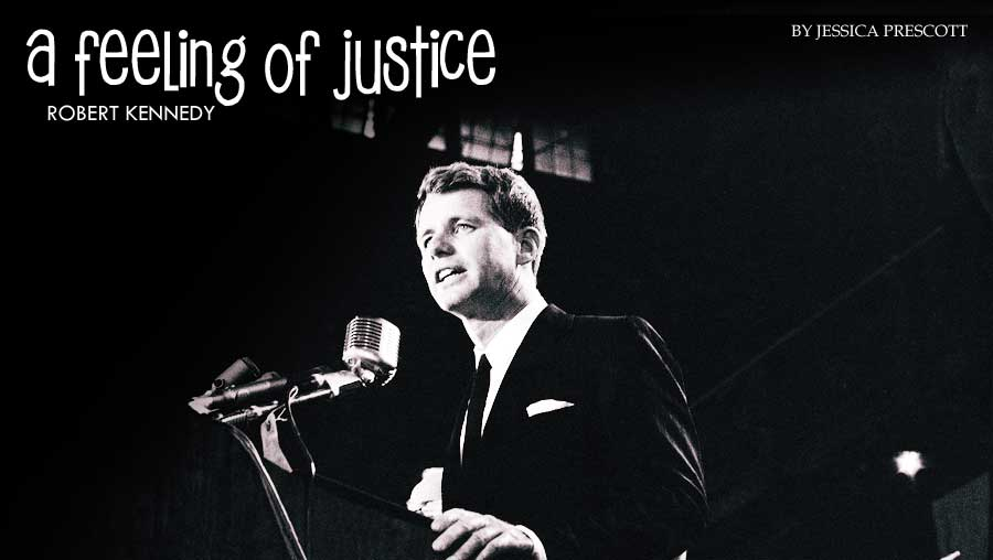 A Feeling of Justice: Robert Kennedy