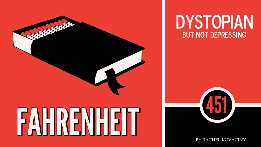 Dystopian, But Not Depressing: Fahrenheit 451